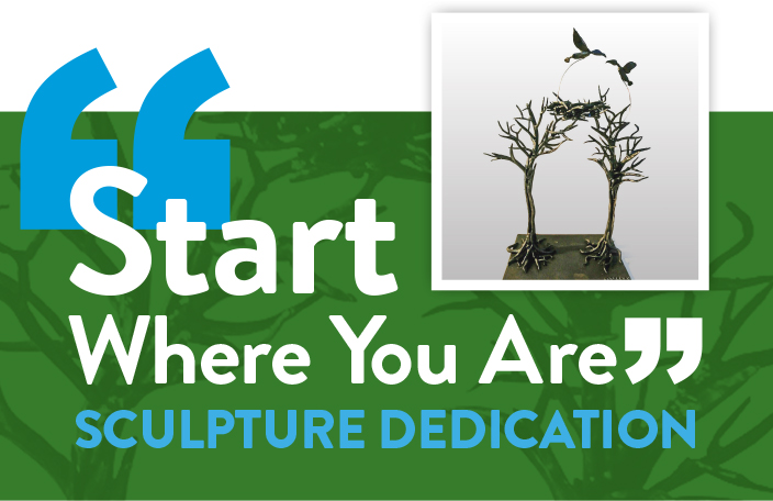"""""""Start Where You Are"""" Sculpture Dedication Oct. 13"""
